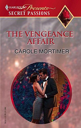 The Vengeance Affair (Secret Passions): Carole Mortimer