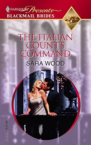 The Italian Count's Command: Sara Wood