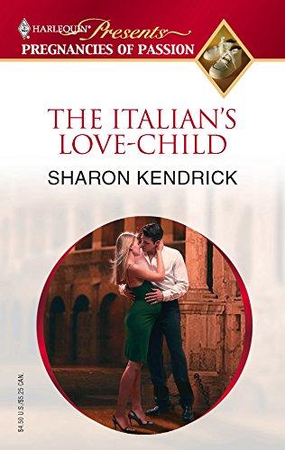9780373820382: The Italian's Love-Child