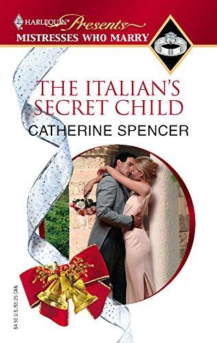 9780373820443: The Italian's Secret Child