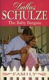 9780373821525: The Baby Bargain