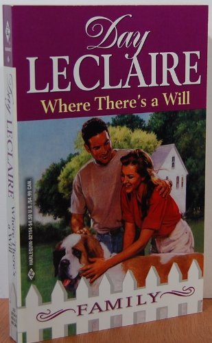 9780373821549: Where There's a Will (Harlequin, Family, No. 6)