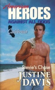 9780373822034: Stevie's Chase (American Heroes Against All Odds: California #5)