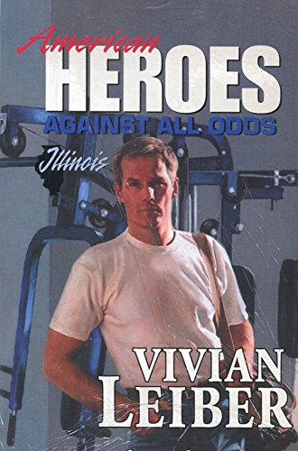 Safety of His Arms (American Heroes Against All Odds: Illinois #13): Leiber, Vivian