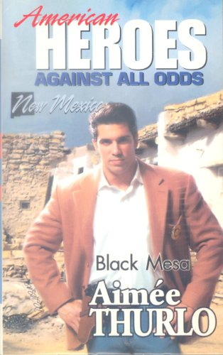 9780373822294: Black Mesa (American Heroes Against All Odds: New Mexico #31)