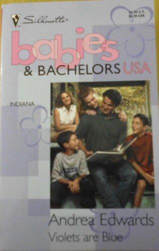9780373822621: Violets are Blue (Babies & Bachelors USA: Indiana #14)