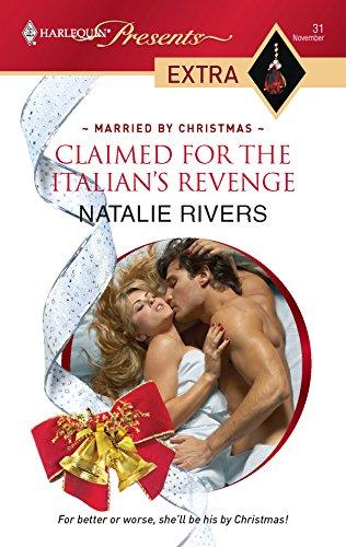 9780373823772: Claimed For The Italian's Revenge