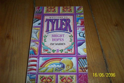 9780373825028: Welcome to Tyler Bright Hopes (Tyler Series)