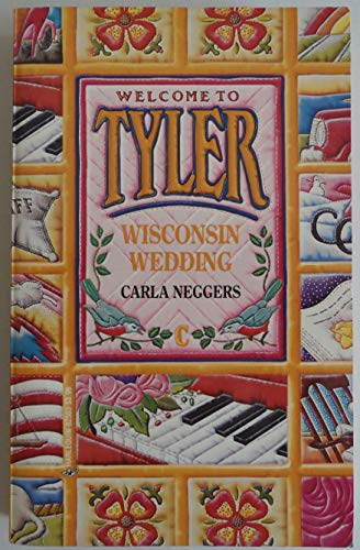 9780373825035: Wisconsin Wedding (Welcome to Tyler, No. 3)