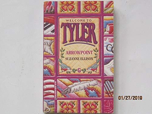 9780373825073: Arrowpoint (Tyler)