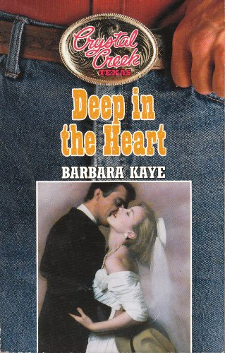 Deep in the Heart (Crystal Creek, Texas #1)