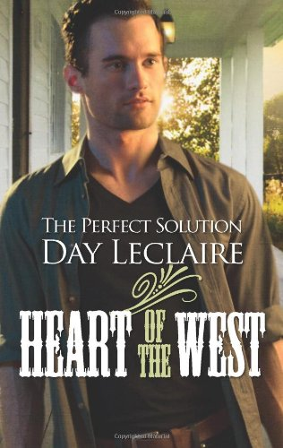 The Perfect Solution (Heart of the West): Leclaire, Day