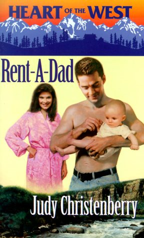 9780373825950: Rent - A - Dad (Heart Of The West)