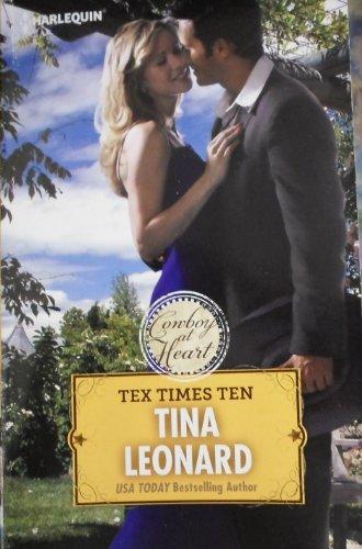 9780373826025: Tex Times Ten (Cowboy at Heart)