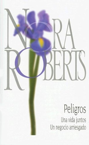 9780373827725: Peligros: Una Vida Juntos Un Negocio Arriesgado (Stars of Mithra)