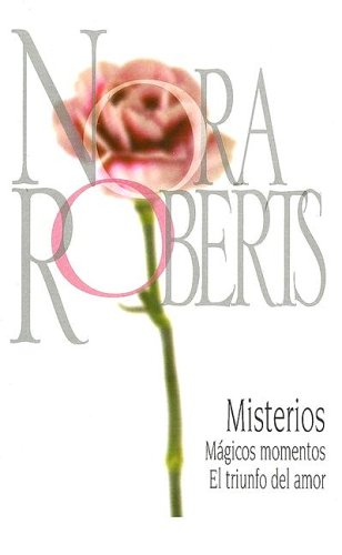 9780373827732: Misterios: Magicos Momentos\El Triunfo Del Amor (Spanish Edition)