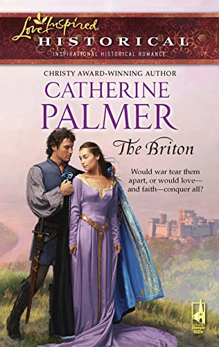 The Briton (Steeple Hill Love Inspired Historical #1): Palmer, Catherine