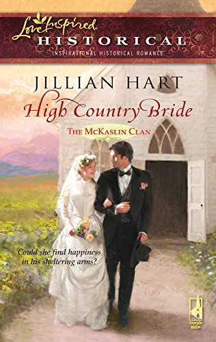 9780373827916: High Country Bride (The McKaslin Clan: Historical Series, Book 2) (Steeple Hill Love Inspired Historical #11)