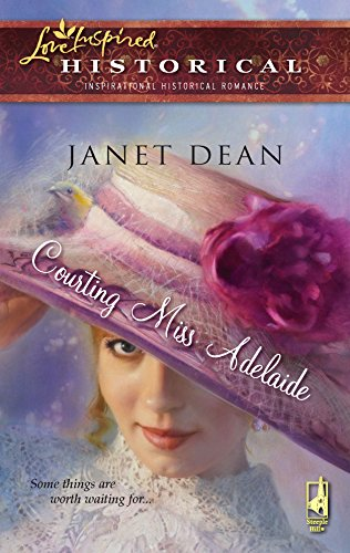 9780373827961: Courting Miss Adelaide (The Courting Series, Book 1) (Steeple Hill Love Inspired Historical #16)