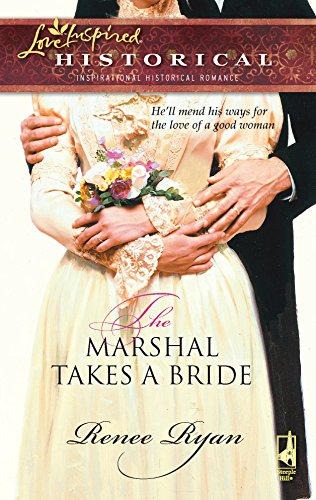 9780373828067: The Marshal Takes a Bride (The Charity House Series #1) (Steeple Hill Love Inspired Historical #26)