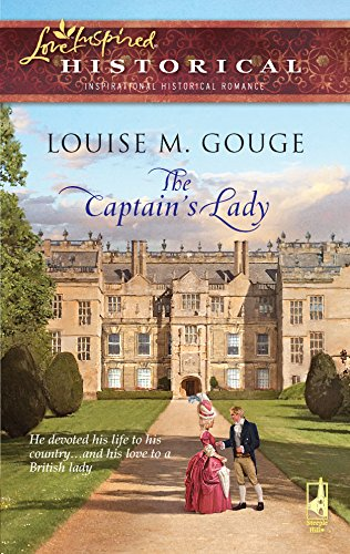 The Captain's Lady (Love Inspired Historical): Gouge, Louise M.