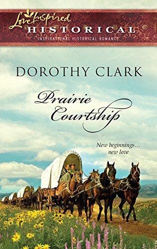 9780373828456: Prairie Courtship (Steeple Hill Love Inspired Historical)