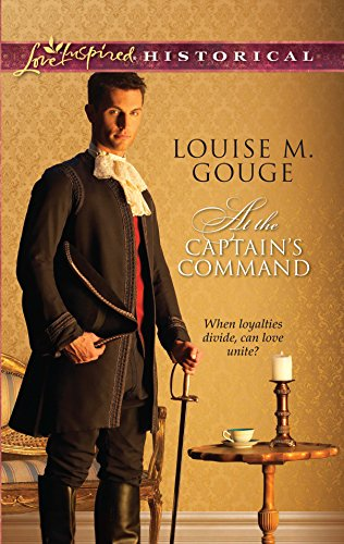 9780373828654: At the Captain's Command (Love Inspired Historical)