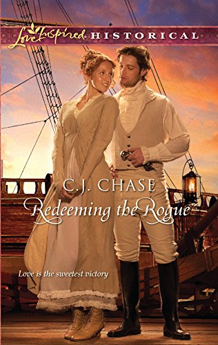 9780373828821: Redeeming the Rogue (Love Inspired Historical)