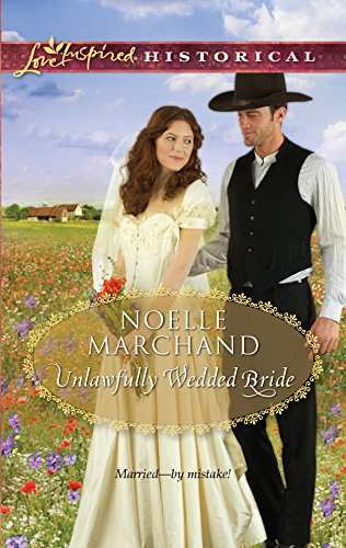 9780373828906: Unlawfully Wedded Bride (Love Inspired Historical)