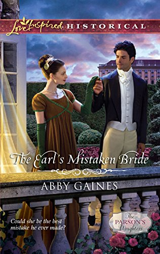 The Earl's Mistaken Bride (Love Inspired Historical): Gaines, Abby