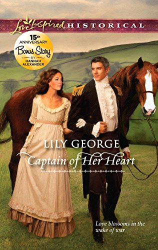 Captain of Her Heart (Love Inspired Historical): George, Lily