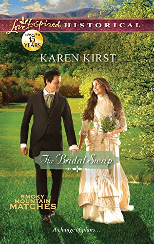 9780373829088: The Bridal Swap (Love Inspired Historical: Smoky Mountain Matches)