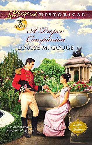 A Proper Companion (Love Inspired Historical): Gouge, Louise M.