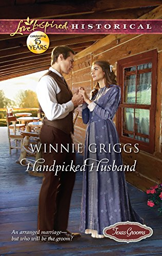 9780373829316: Handpicked Husband (Texas Grooms (Love Inspired Historical))