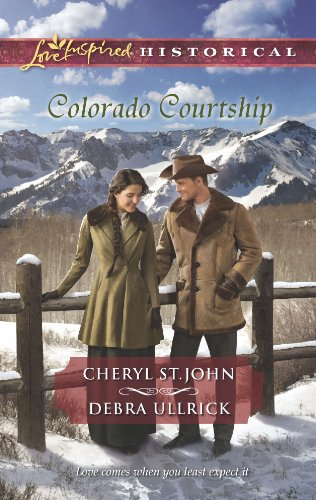 Colorado Courtship: Winter of Dreams\The Rancher's Sweetheart: St.John, Cheryl, Ullrick,