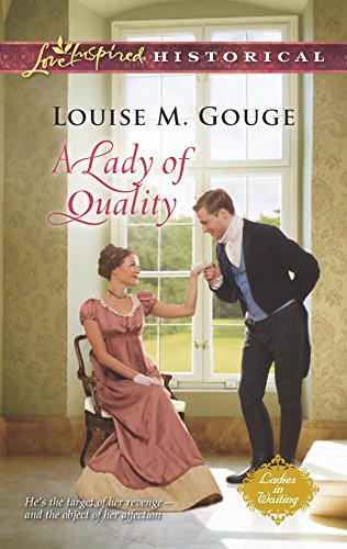 A Lady of Quality (Love Inspired Historical): Gouge, Louise M.