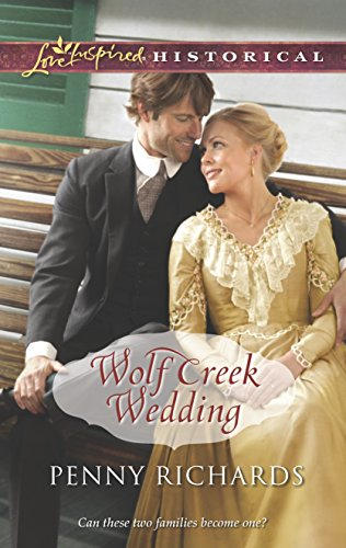 Wolf Creek Wedding (Love Inspired Historical) (9780373829880) by Penny Richards