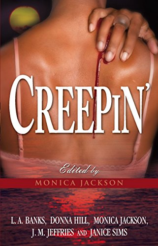 Creepin': Payback Is A Bitch\The Heat Of: L. A. Banks,
