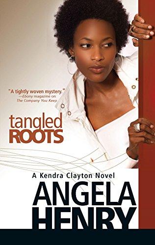 9780373830688: Tangled Roots (Kendra Clayton Novels)