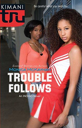 9780373830879: Trouble Follows (Indigo Summer)