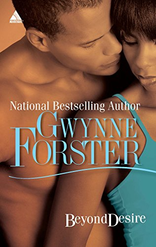 Beyond Desire (National Bestselling Author): Gwynne Forster