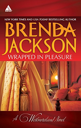 9780373831777: Wrapped in Pleasure: Delaney's Desert Sheikh\Seduced by a Stranger (The Westmorelands)