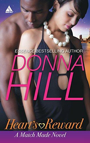 Heart's Reward (A Match Made Novel) (9780373831838) by Hill, Donna