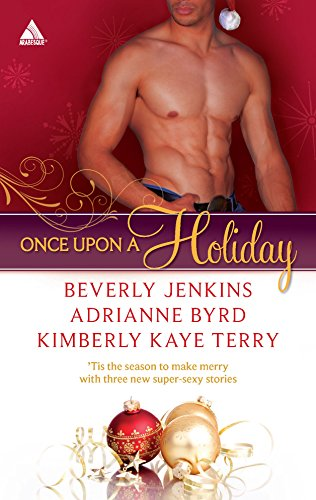 Once Upon a Holiday: Holiday Heat\Candy Christmas\Chocolate: Beverly Jenkins, Adrianne