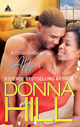 A Scandalous Affair (Arabesque) (0373831927) by Donna Hill