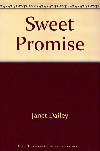 9780373832101: Title: Sweet Promise