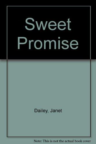 9780373832323: Sweet Promise