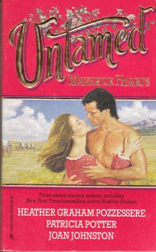 9780373832590: Untamed: Maverick Hearts (3 Stories in 1 Volume)