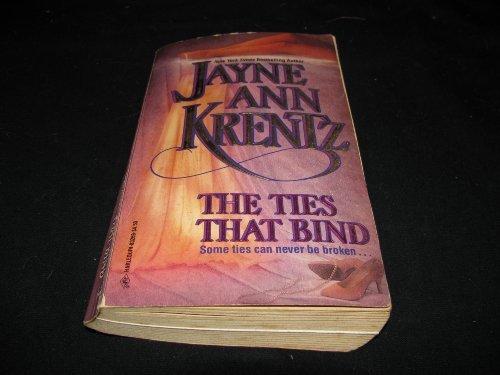 Ties That Bind: Jayne Ann Krentz