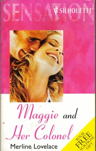 Maggie And Her Colonel (Great Escapes) (Stolen Moments) (0373832737) by Merline Lovelace